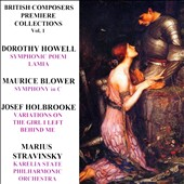 British Composers Premiere Collections, Vol. 1 - Music of Howell, Blower & Holbrooke / Marius Stravinsky