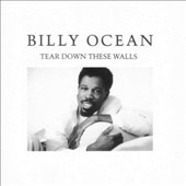Billy Ocean: Tear Down These Walls [Expanded Edition]