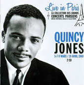 Quincy Jones: Live in Paris: 5, 7 & 9 Mars/19 Avril *