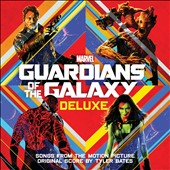 Tyler Bates (Composer/Producer): Guardians of the Galaxy [Deluxe] [Songs and Original Score]