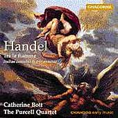 Handel: Tra le fiamme, etc / Bott, Purcell Quartet, et al