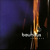 Bauhaus (UK): Crackle - The Best Of