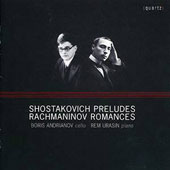 Shostakovich: Preludes; Rachmaninov: Romances / Boris Andrianov, cello; Rem Urasin, piano