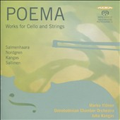 Poema: Works for Cello and Strings by Salmenhaara, Nordgren, Kangas, Sallinen / Marko Ylönen, cello; Keski-Pohjanmaan CO, Kangas