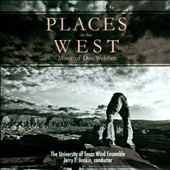 Dan Welcher: Places in the West