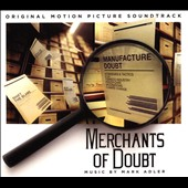 Original Soundtrack: Merchants of Doubt [Score] [Digipak]