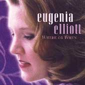 Elliott, Eugenia: Where or When
