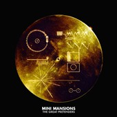 Mini Mansions: The Great Pretenders *