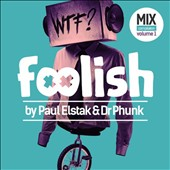 Paul Elstak/Dr. Phunk: Foolish