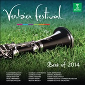 Verbier Festival: Best of 2014 - music of Scriabin, Tchaikovsky, Grieg, Part, Chopin, Berlioz, Verdi, Beethoven performed by Argerich, Capucon, Dutoit, Kissin, Maisky et al.
