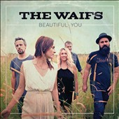 The Waifs: Beautiful You [Slipcase]