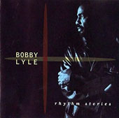 Bobby Lyle: Rhythm Stories