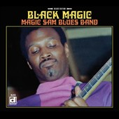 Magic Sam's Blues Band/Magic Sam: Black Magic [Deluxe Edition] [Digipak]
