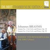Johannes Brahms: Sonatas for Cello & Piano Nos. 1 & 2 / Roderic von Bennigsen, cello; Idil Biret, piano (rec. live 2014)
