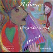 Albéniz: Iberia, Vol. 1 - Books 1 and 2 / Alexander Boyd, piano