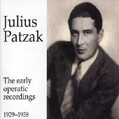 Julius Patzak - The Early Operatic Recordings 1929-1938