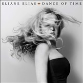 Eliane Elias (Piano): Dance of Time [3/24]