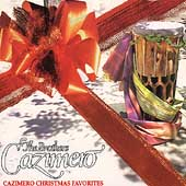 The Brothers Cazimero: Cazimero Christmas Favorites