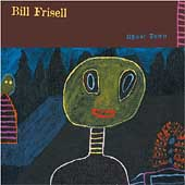 Bill Frisell: Ghost Town