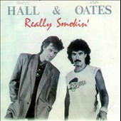 Daryl Hall & John Oates: Really Smokin'