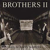 Ken & Harry Watters: Brothers, Vol. 2
