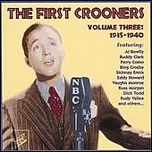 Various Artists: The First Crooners, Vol. 3: 1935-1940