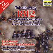 Tchaikovsky: 1812 Overture, et al / Kunzel, Cincinnati Pops