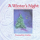 Ensemble Galilei: A Winter's Night: Christmas in the Great Hall *