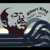 Albert King: Talkin' Blues