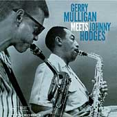 Gerry Mulligan/Johnny Hodges: Gerry Mulligan Meets Johnny Hodges
