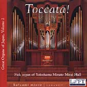 Toccata! - Great Organs of Japan Vol 2 / Hatsumi Miura