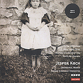 Jesper Koch: Orchestral Works / Odense Symphony Orchestra