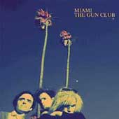 The Gun Club: Miami [Remaster]