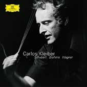 Schubert, Brahms, Wagner / Carlos Kleiber