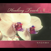 Nadama: Healing Touch, Vol. 2 [Digipak]