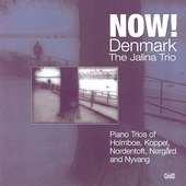 Now! Denmark - Piano Trios / Jalina Trio
