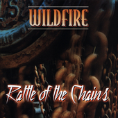 Wildfire: Rattle of the Chains *