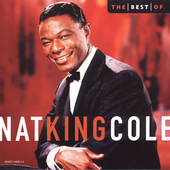 Nat King Cole: Best of Nat King Cole [Capitol 2005]