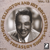 Duke Ellington: The Treasury Shows, Vol. 12