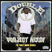 Double O: Project Nigga *