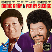 Dobie Gray/Percy Sledge: Best of the Best