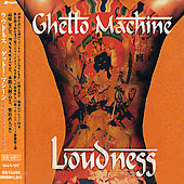 Loudness: Ghetto Machine