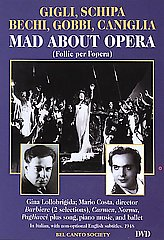 Mad About Opera:  Gigli / Schipa / Gobbi / Lollobrig [DVD]