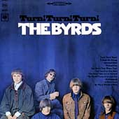 The Byrds: Turn! Turn! Turn! [Bonus Tracks] [Remaster]