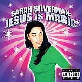 Sarah Silverman: Jesus Is Magic [PA]