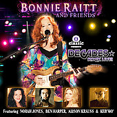 Bonnie Raitt: Decades Rock Live: Bonnie Raitt and Friends
