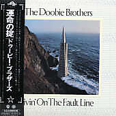 The Doobie Brothers: Livin' on the Fault Line [Limited] [Remaster]