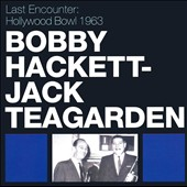 Bobby Hackett: Last Encounter: Hollywood Bowl 1963