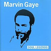Marvin Gaye: Soul Legends