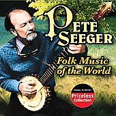 Pete Seeger (Folk Singer): Folk Music of the World